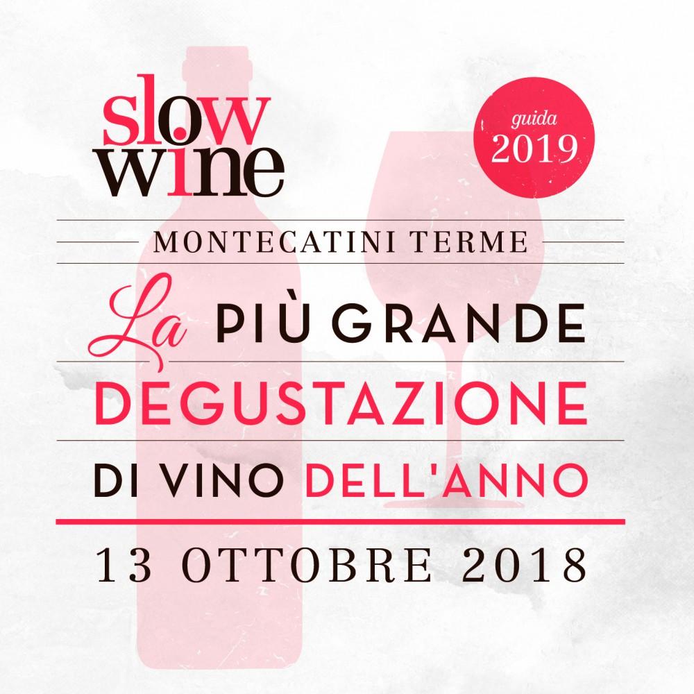 Non fatevi scappare la degustazione di Slow Wine 2019 a Montecatini Terme
